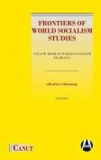 Frontiers of World Socialism Studies- Vol.I