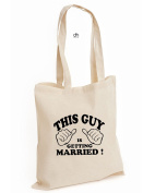 This Guy Is Getting Married ! Stag Do Wedding Gift Hen Do Wedding Favour Favour Cotton Tote Bag