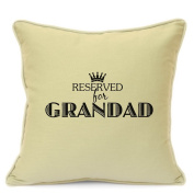 Personalised Cushion Cover Gift for Grandad Reserved For Grandad Cushion Cover Gift Beige Size 18 Inch 45 cm Perfect Finishing Touch To Your Home