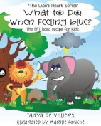 What to Do When Feeling Blue?