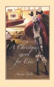 A Christmas Carol for Evie