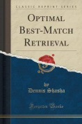 Optimal Best-Match Retrieval