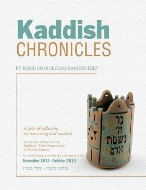 Kaddish Chronicles: Reflections on Eleven Months of Saying Kaddish