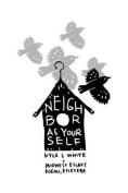 Neighbor as Yourself