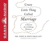 Crazy Little Thing Called Marriage [Audio]