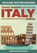 The Globe Trotter's Records - Travel Journal Italy Edition