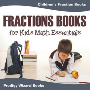 Fractions Books for Kids Math Essentials
