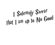 Generic Wall Sticker Decal Quote I Solemnly Swear I'm Up to No Good Harry Potter G080