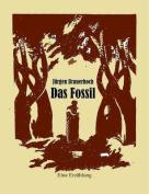Das Fossil [GER]