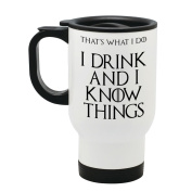 I Drink and I Know Things (That's What I Do) - Tyrion Lannister - Game of Thrones - Travel Mug