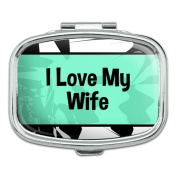 Rectangle Pill Case Trinket Gift Box I Love Heart My - Wife