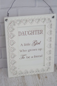 Plaque A Daughter is a Little Girl Grows Up to be a Friend Special Gift F1508B
