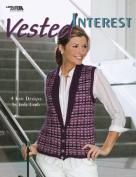 Vested Interest - Knitting Patterns