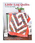 Little Log Quilts by Jean Ann Wright