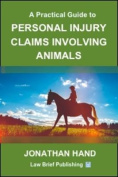 A Practical Guide to Personal Injury Claims Involving Animals