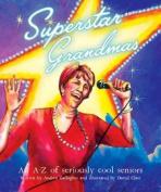 Superstar Grandmas