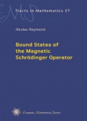 Bound States of the Magnetic Schrodinger Operator