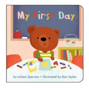 My First Day [Board book]