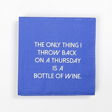Mary Phillips Cocktail Napkins- The Only Thing I Throw Back On A Thursday Is A Bottle Of Wine.