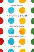 A None's Story