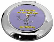'Waiting for Miss Perfect' Make-Up Round Compact Mirror Christmas Gift