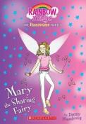 Mary the Sharing Fairy (Friendship Fairies #2)