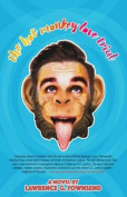 The Hot Monkey Love Trial