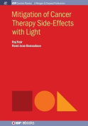 Mitigation of Cancer Side Effects Using Light