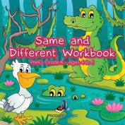 Same and Different Workbook - Prek-Grade K - Ages 4 to 6