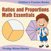 Ratios and Proportions Math Essentials