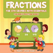 Fractions for 5th Graders Math Essentials