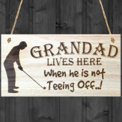 Red Ocean Grandad Lives Here When Hes Teeing Off Hanging Wooden Plaque Grandpa Golf Golfers Gift Sign