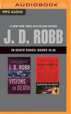 J. D. Robb - In Death Series: Books 19-20: Visions in Death, Survivor in Death (In Death)