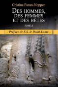 Des Hommes, Des Femmes Et Des Betes - Tome 2  [FRE]