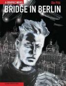 Bridge in Berlin