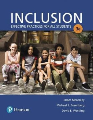 Inclusion: Effective Practices for All Students with Enhanced Pearson Etext with Loose-Leaf Version -- Access Card Package