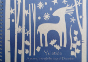 Yuletide - A journey through the days of December