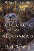 Silas Farsight and the Childen of Aldebaran