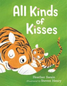 All Kinds of Kisses [Board book]