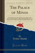The Palace of Minos, Vol. 1