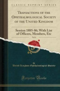 Transactions of the Ophthalmological Society of the United Kingdom, Vol. 6