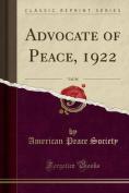 Advocate of Peace, 1922, Vol. 84