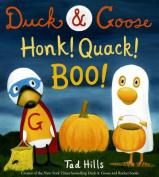 Duck & Goose, Honk! Quack! Boo! (Duck & Goose