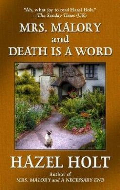 Mrs. Malory and Death Is a Word (Sheila Malory Mystery)