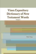 Vines Expository Dictionary of New Testament Words