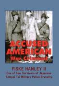 Accused American War Criminal