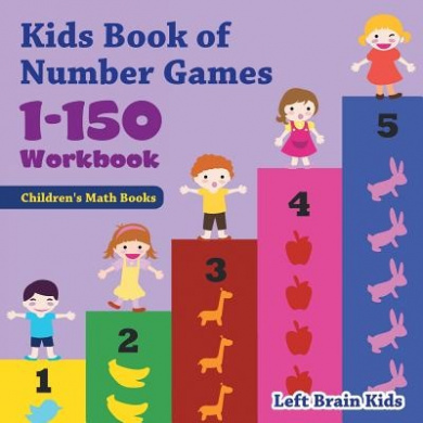Kids Book of Number Games 1-150 Workbook - Children's Math Books