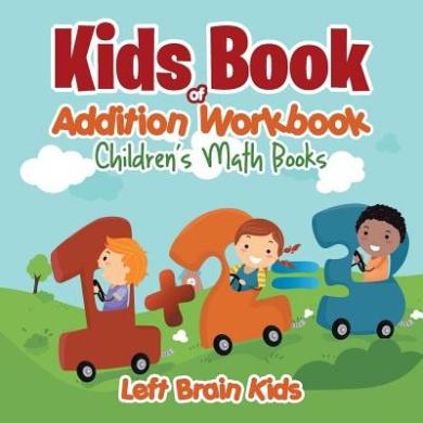Kids Book of Addition Workbook - Children's Math Books