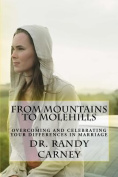 From Mountians to Molehills
