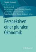 Perspektiven Einer Pluralen Okonomik  [GER]